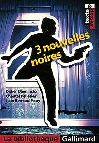 3 Nouvelles noires par Françoise Spiess