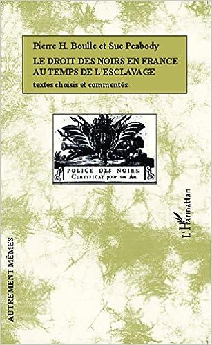 Le droit des Noirs en France au temps de l'esclavage pdf, epub