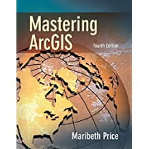 Mastering ArcGIS with CD Videoclips by Maribeth H. Price (2009-03-01)