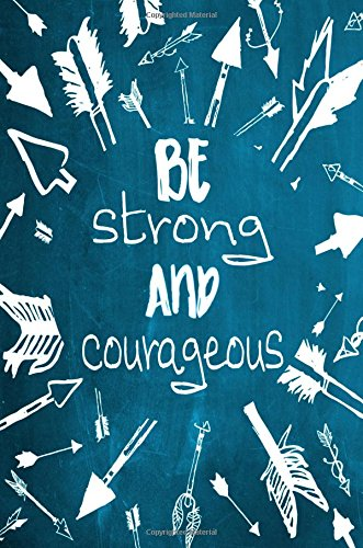 """Read Online Chalkboard Journal - Be Strong and Courageous (Aqua): 100 page 6"""" x 9"""" Ruled Notebook: Inspirational Journal, Blank Notebook, Blank Journal, Lined ... Journals - Aqua Collection) (Volume 4) pdf epub"""