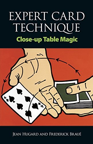 Expert Card Technique: Close-Up Table Magic ()