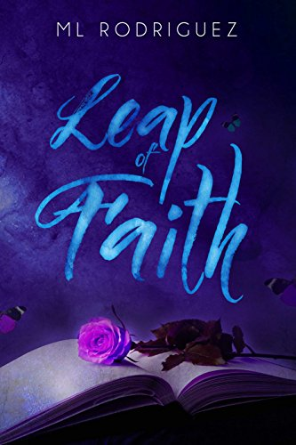 Leap of Faith (La Flor Series Book 1)