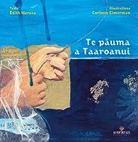 Te pauma a Taaroanui par Édith Maraea