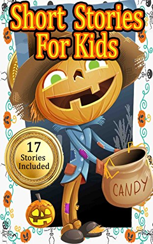Short Stories for Kids: Assorment of stories for Kids and Parents to Read around Halloween (17 Different Stories Included in this Bundle) ()