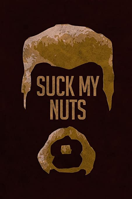 Abraham Suck My Nuts Tv Show Poster 24x36 Inch
