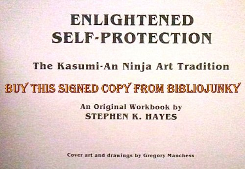 Enlightened self-protection: The Kasumi-An ninja art ...
