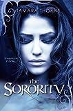 The Sorority, Tamara Thorne, 0758285515