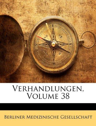 Download Verhandlungen, Volume 38 (German Edition) PDF