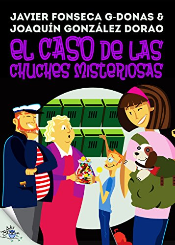 Clara Secret: II. El caso de las chuches misteriosas (Clara Secret: CS