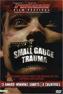 Small Gauge Trauma: Fantasia Film Festival