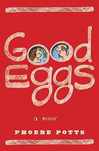 Download Good Eggs: A Memoir pdf epub
