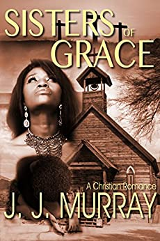 Sisters of Grace by [Murray, J. J.]