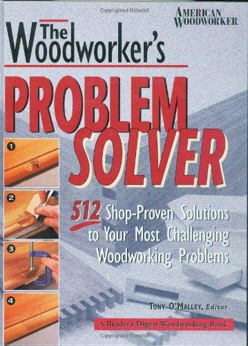 Woodworker's Problem Solver (Reader's Digest (Problem Solver Wood)