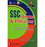 SSC Idioms & Phrases A Collection Of Competative Idioms & Phreases