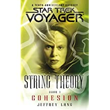 Star Trek: Voyager: String Theory #1: Cohesion: Cohesion (Star Trek Voyager)