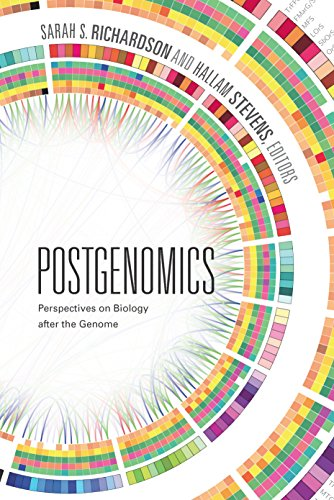 Postgenomics: Perspectives on Biology after the Genome Pdf