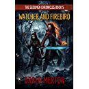Watcher and Firebird (The Sedumen Chronicles Book 5)