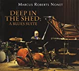 Deep in the Shed: A Blues Suite