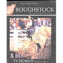 Roughstock - the Mud, the Blood & the Beer