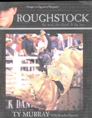 Roughstock - the Mud, the Blood & the Beer by Western Horseman