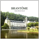 Brantome, Ancient, Mystical Sacred, Angela Clarke, 190815103X