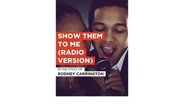 Amazon Com Watch Show Them To Me Radio Version Prime Video
