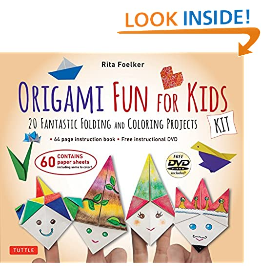 Origami Fun For Kids Kit 20 Fantastic Folding And Coloring Projects With Book Easy 60 Papers Instructional DVD