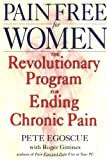img - for Pain Free for Women: The Revolutionary Program for Ending Chronic Pain book / textbook / text book