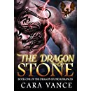 The Dragon Stone (Dragon Stone Romance Book 1)
