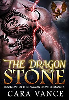 The Dragon Stone (Dragon Stone Romance Book 1) by [Vance, Cara, Cruz, Ruby]