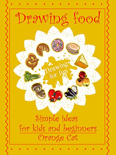 Drawing Food Simple Ideas For Kids And Beginners Drawing For Fun