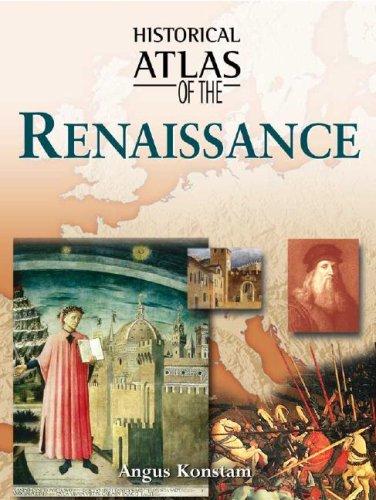 Historical Atlas of the Renaissance