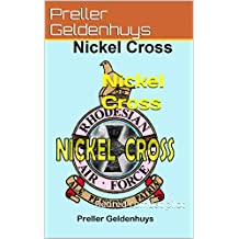 Nickel Cross: Retired combat pilot