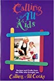 img - for Calling All Kids: From the Folks Who Brought You Calling All Cooks book / textbook / text book