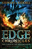 The Edge Chronicles 1: The Curse of the Gloamglozer: Book 1 of the Quint Saga