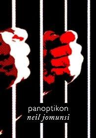 Panoptikon (Projet Bradbury, #39) par Neil Jomunsi