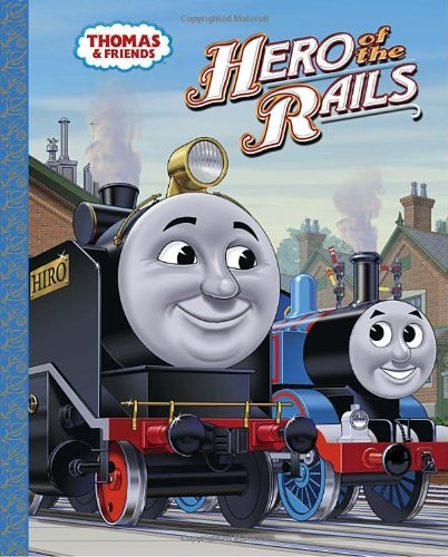 Hero of the Rails (Thomas & Friends) pdf epub