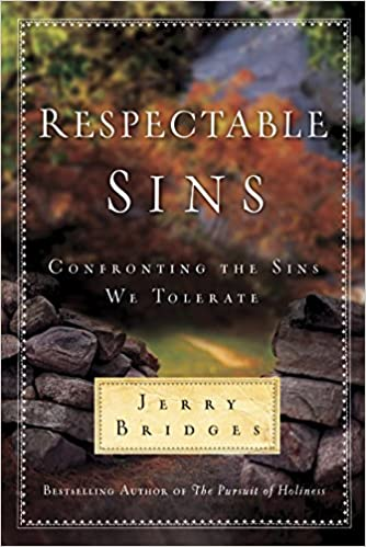 Image result for respectable sins jerry bridges