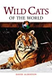 Wild Cats of the World, David Alderton, 0816052174