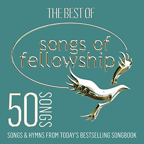 The Best of Songs of Fellowship