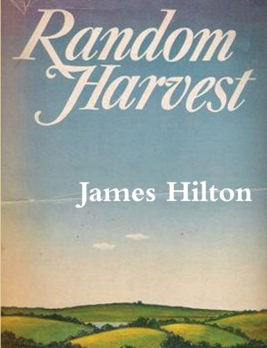 Random Harvest by James Hilton