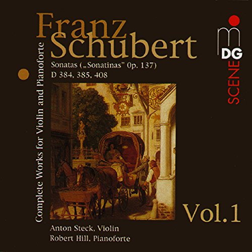 Franz Schubert - Music for Violin and Piano