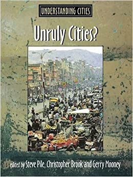 Book Unruly Cities?: Order/Disorder (Understanding Cities)