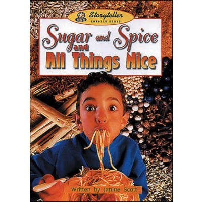 Sugar and Spice and All Things Nice (Storyteller) (Paperback) - Common (Sugar And Spice And All Things Nice)