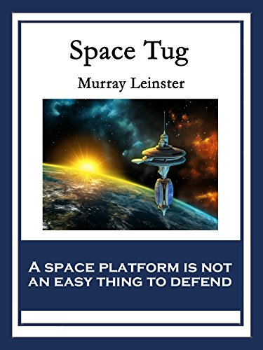 (Space Tug: With linked Table of Contents)