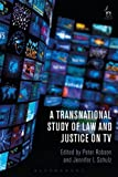 img - for A Transnational Study of Law and Justice on TV book / textbook / text book