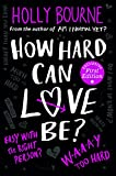 How Hard Can Love Be? (The Spinster Club Series #2) (Am I Normal Yet?)