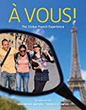 Bundle: À Vous!: the Global French Experience, 2nd + ILrn? 3-Semester Printed Access Card : À Vous!: the Global French Experience, 2nd + ILrn? 3-Semester Printed Access Card, Anover and Anover, Véronique, 1111626332