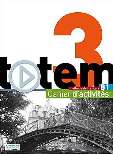 Livres gratuits en ligne Totem 3 - Cahier d'activités + CD Audio pdf epub