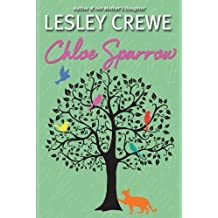 By Lesley Crewe Chloe Sparrow: a novel (1st Edition) [Paperback]